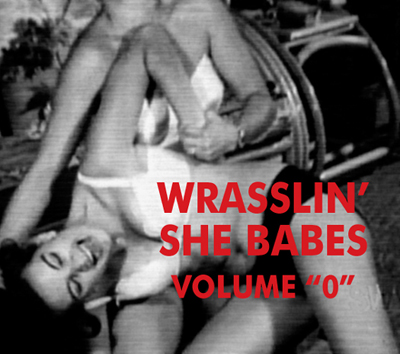 WRASSLIN' SHE BABES VOL 0 - Download