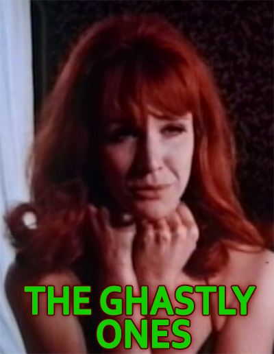 GHASTLY ONES, THE - Download