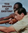 DRUMS OF DESTINY, THE - Download