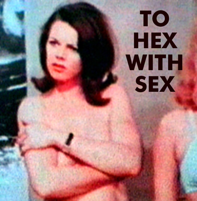 TO HEX WITH SEX - Download