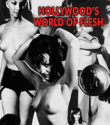 HOLLYWOOD'S WORLD OF FLESH - Download