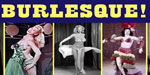 Burlesque Features