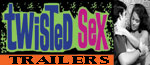 Twisted Sex Trailers